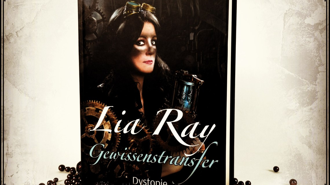 "[Rezension] ""Lia Ray – Gewissenstransfer"" von Rose M. Black"