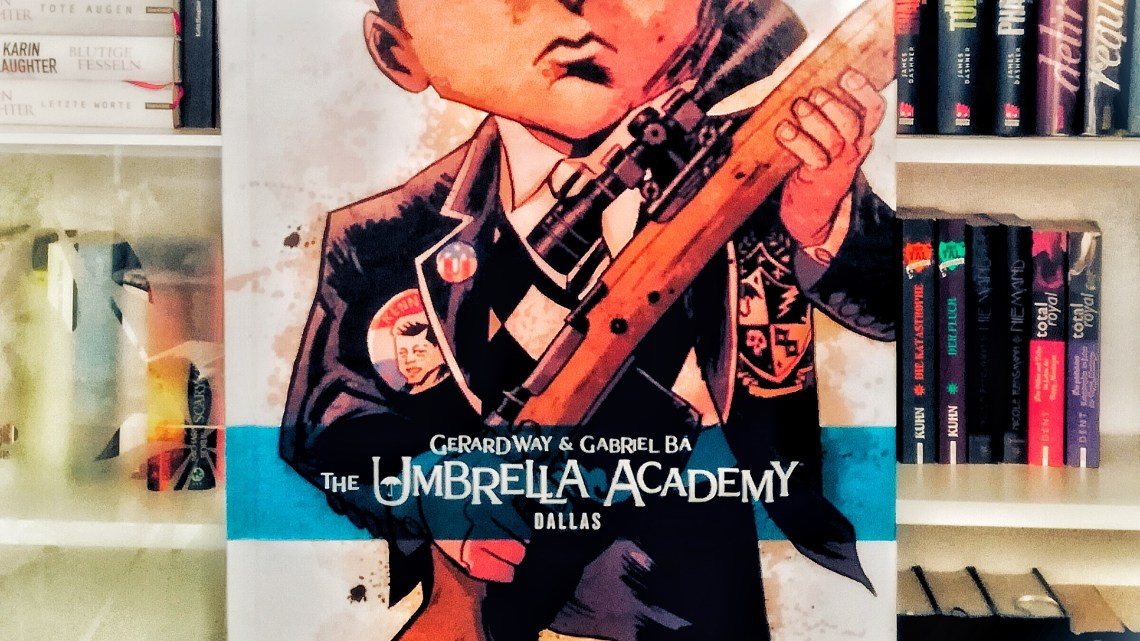 "[Rezension] ""The Umbrella Academy – Dallas"" von Gabriel Bá & Gerard Way"