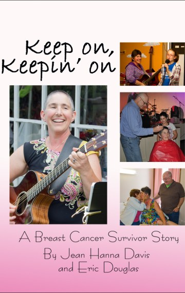 Keep on, Keepin' On: A Breast Cancer Story
