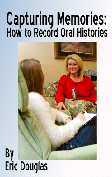 Capturing Memories: How to Record Oral Histories