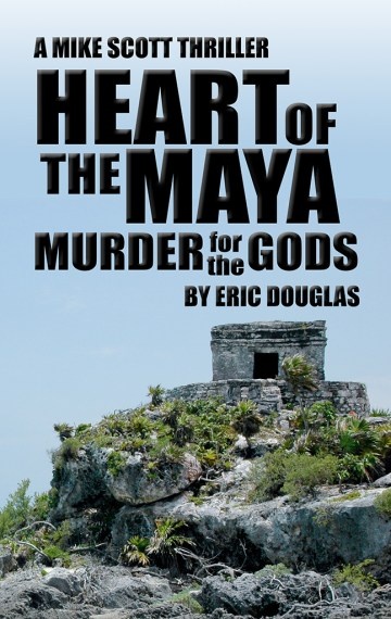 Heart of the Maya: Murder for the Gods