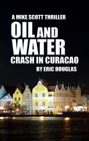 Oil and Water: Crash in Curacao