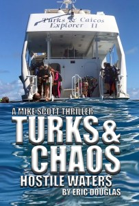 Turks and Chaos: Hostile Waters thriller novella