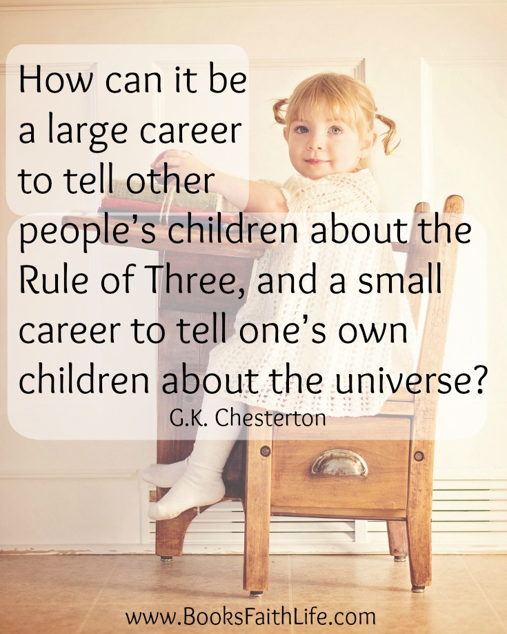 How can it be a large career to tell other people's children about the Rule of Three, and a small career to tell one's own children about the universe?