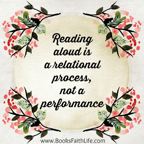 Reading aloud is a relational process, not a performance.