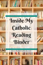 Inside My Catholic {Reading} Binder