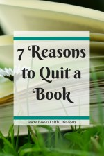 7 Reasons to Quit a Book