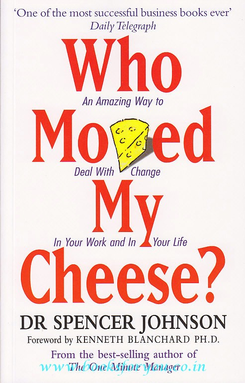 Who Moved My Cheese?   Books For You