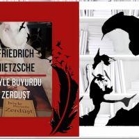 BÖYLE BUYURDU ZERDÜŞT- Friedrich Nietzsche