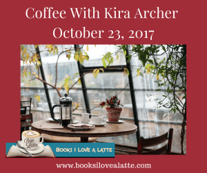 Coffee With Kira Archer October 23 2017 1 300x251 Coffee With Kira Archer