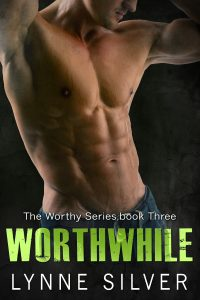 Worthwhile (The Worthy Series) by Lynne Silver