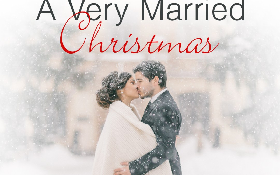 A Very Married Christmas by Samantha Chase