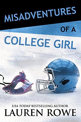 Misadventures of a College Girl by Lauren Rowe Blog Tour