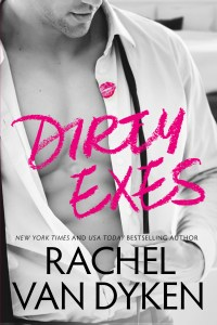 DirtyExes Van Dyken 200x300 Dirty Exes by Rachel Van Dyken   Review, Exclusive Excerpt, and Giveaway