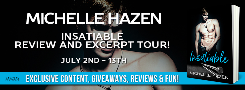 Insatiable by Michelle Hazen – Blog Tour Review, Excerpt & Giveaway