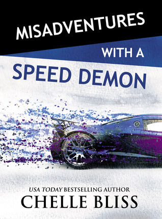 Misadventures of a Speed Demon by Chelle Bliss Blog Tour