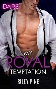 Royal Temptation 189x300 A Skinny Shot: My Royal Temptation by Riley Pine