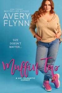 Muffin Top 1600px Resized 200x300 Muffin Top by Avery Flynn: Blog Tour   Review and Excerpt