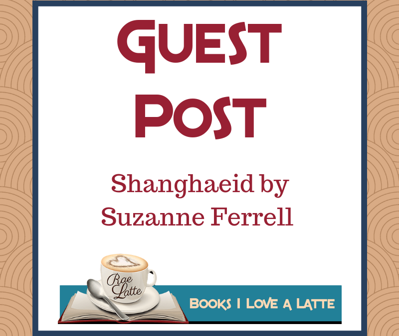 Guest Post: Shanghaeid by Suzanne Ferrell