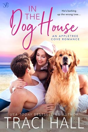 In the Dog House by Traci Hall – Excerpt Blitz