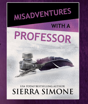 Misadventures with a Professor by Sierra Simone