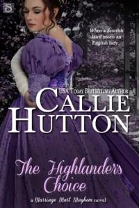 The Highlanders Choice 200x300 The Highlanders Choice by Callie Hutton