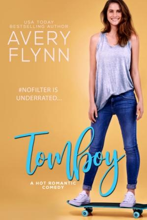 Tomboy by Avery Flynn – Blog Tour: Review & Excerpt