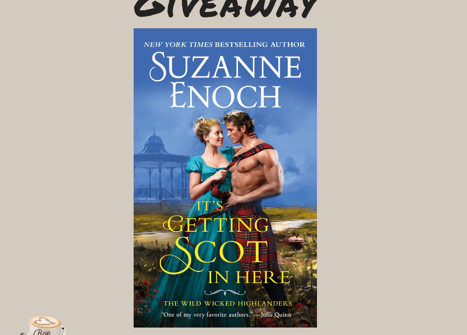 It's Getting Scot in Here Giveaway