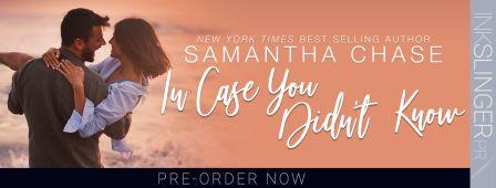 ICYDK Banner compressed Teaser Post: In Case You Didnt Know by Samantha Chase
