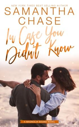 InCaseYouDidntKnow Amazon Compressed Blog Tour   In Case You Didnt Know by Samantha Chase    Review & Excerpt