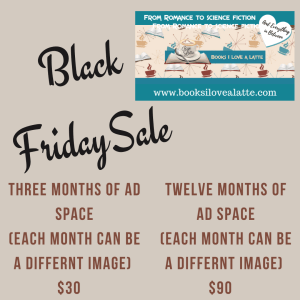 Black FridaySale AD In 300x300 Celebrate Small Business Saturday and Advertise with Books I Love A Latte