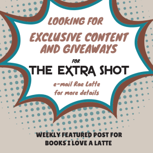 Sunday Extra Shot Comic V1 1 The Extra Shot July 15, 2018   USA Today Bestselling Author Collette Cameron and Bestselling Author Shana Galen