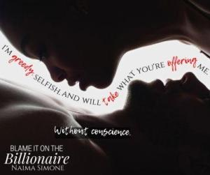 Blame it On The Billionaire Silouette Teaser 300x251 The Extra Shot: Blame it on the Billionaire by Naima Simone   Excerpt & Review