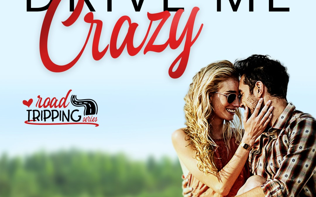 Drive Me Crazy by Samantha Chase: Review & Excerpt