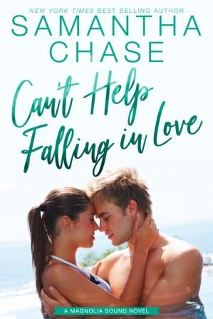 CantHelpFallingInLove 6x9ebook Cover Reveal   Magnolia Sound Series by Samantha Chase