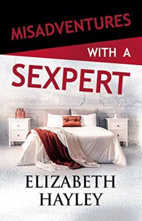 Blog Tour: Misadventures with a Sexpert by Elizabeth Hayley