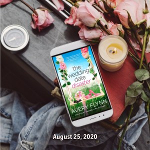 2 300x300 The Extra Shot: An EXCLUSIVE excerpt from The Wedding Date Disaster by USA Today and WSJ Bestselling Author Avery Flynn
