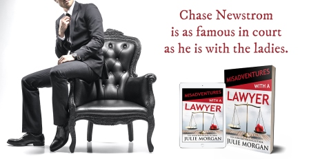 MA LAWYER teaser TWO Misadventures with a Lawyer by USA Today Best Selling Author Julie Morgan