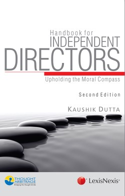 Handbook for Independent Directors - upholding the moral compass, 2016