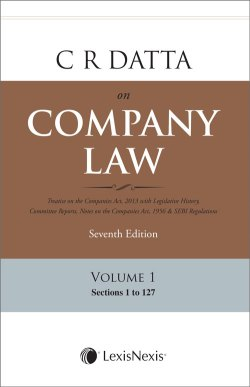 C R Datta on Company Law (Set of 3 Volumes + 2 Appendices + 1 Consolidated Table of Cases & Subject Index)