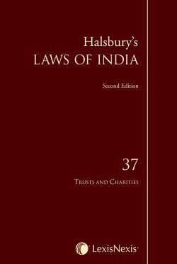 Halsbury's Laws of India, Vol. 37: Trusts and Charities