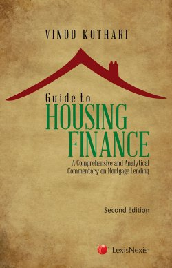 Guide to Housing Finance – A Comprehensive and Analytical Commentary on Mortgage Lending