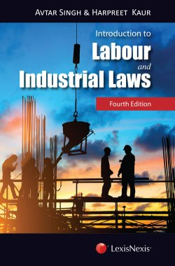 Introduction to Labour and Industrial Laws, 2017