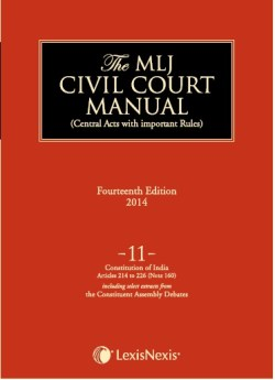 MLJ CCM Volume 11: Constitution of India–Articles 214 to 226 (Note 160) (including select extracts from the Constituent Assembly debates)
