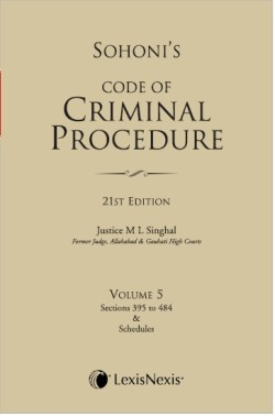 CODE OF CRIMINAL PROCEDURE VOL. 5 (Sections 395 to 484 and Schedules)