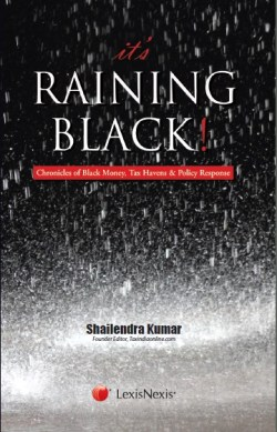 It's Raining Black! Chronicles of Black Money, Tax Havens and Policy Response