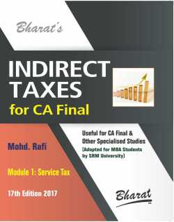 INDIRECT TAXES (For CA Final) in 2 Modules