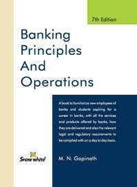 BANKING PRINCIPLES AND OPERATIONS