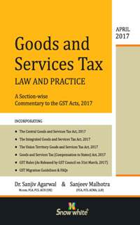 GOODS AND SERVICES TAX LAW AND PRACTICE