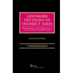 Landmark Decisions In Indirect Taxes